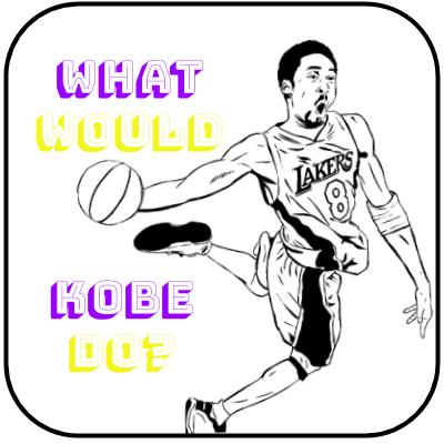 What Would Kobe Do (1)